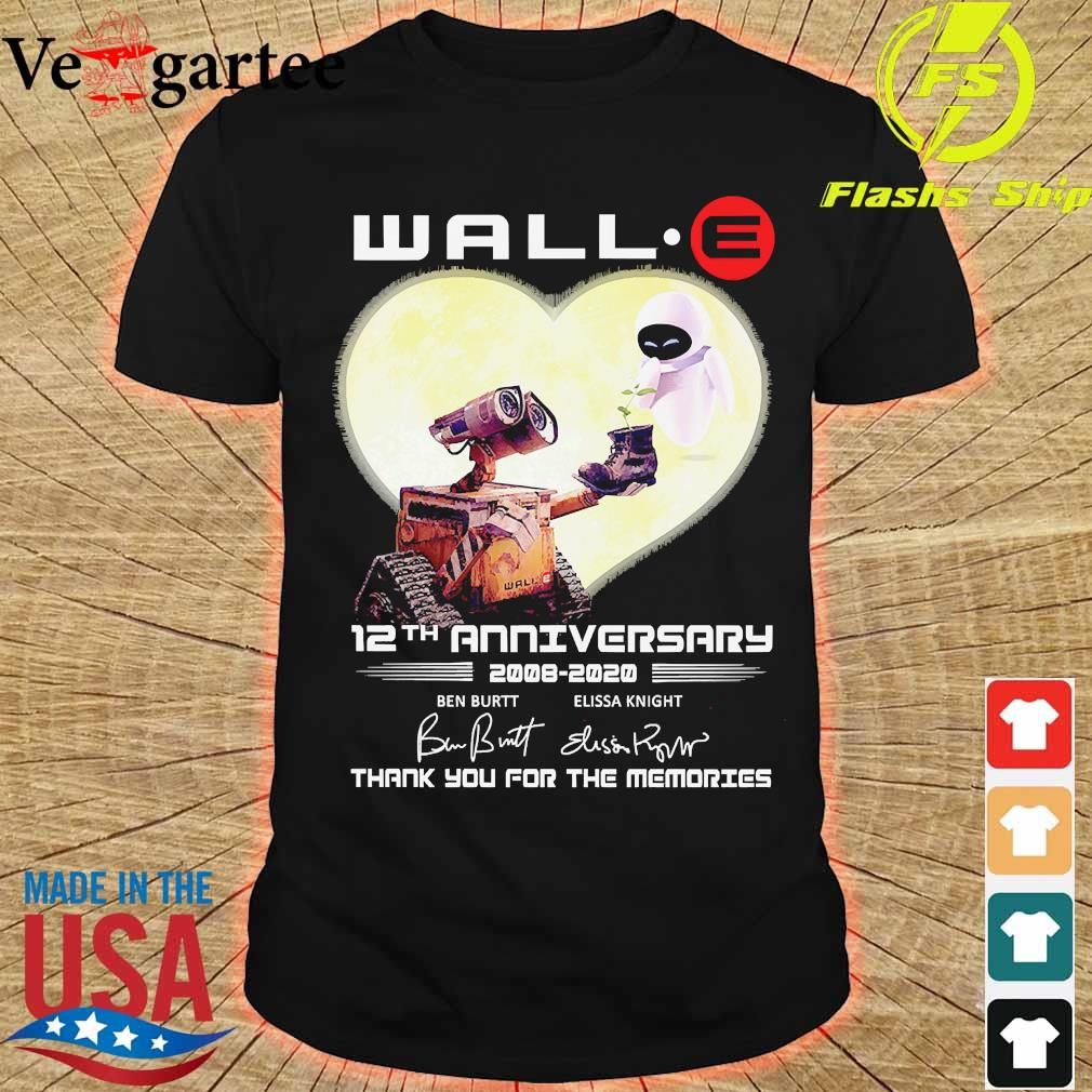 Wall.e 12th anniversary 2008 2020 thank You for the memories signatures shirt