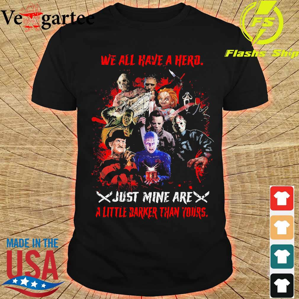 We all have a herd just mine are a little darker than yours shirt