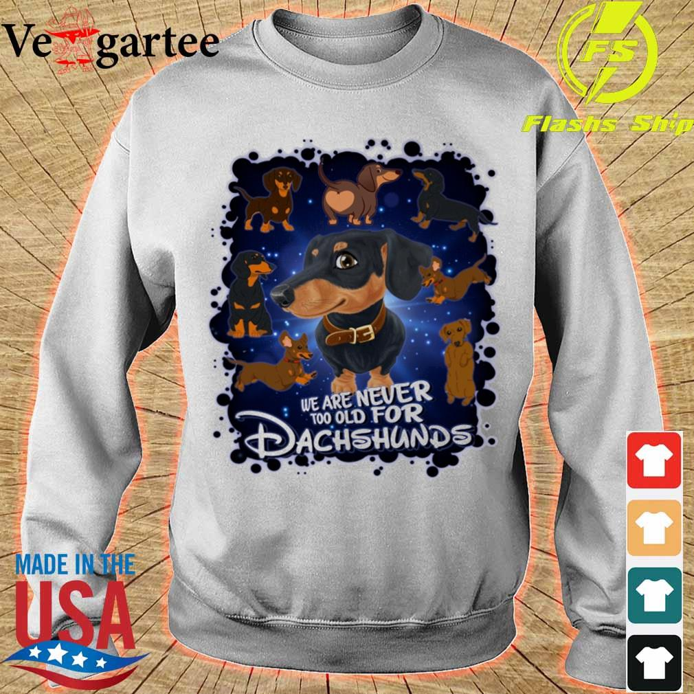 We are never too old for Dachshunds Disney s sweater