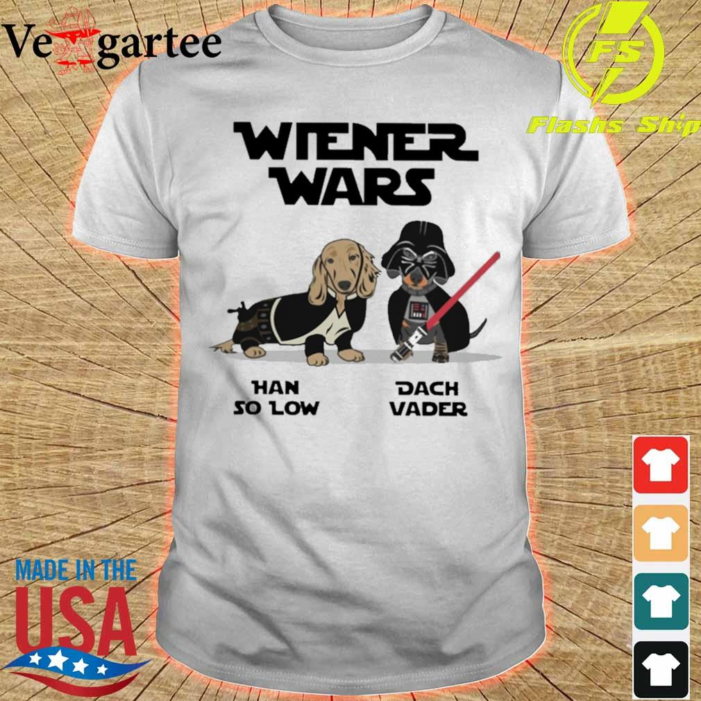 Wiener wars han so low dach vader shirt and women's tank top