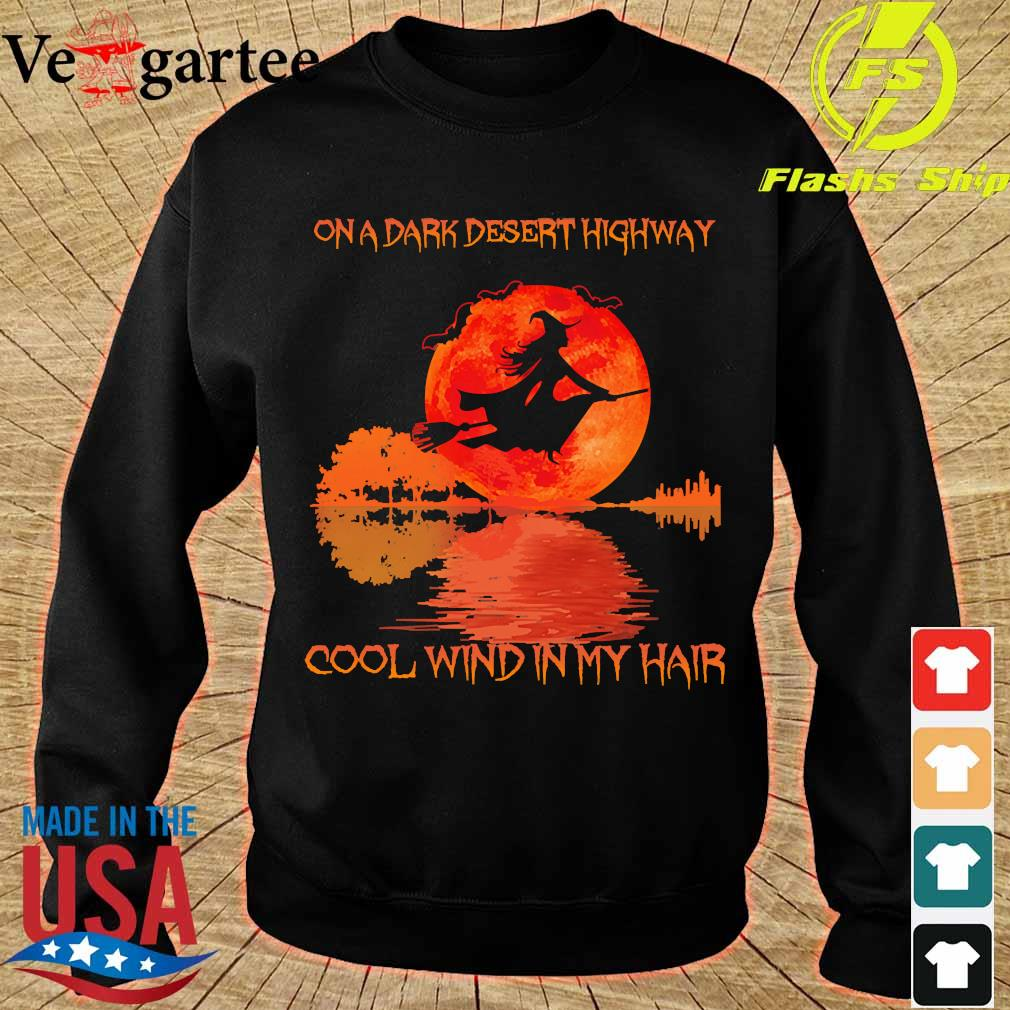 Witch on a dark desert highway cool wind in my hair s sweater
