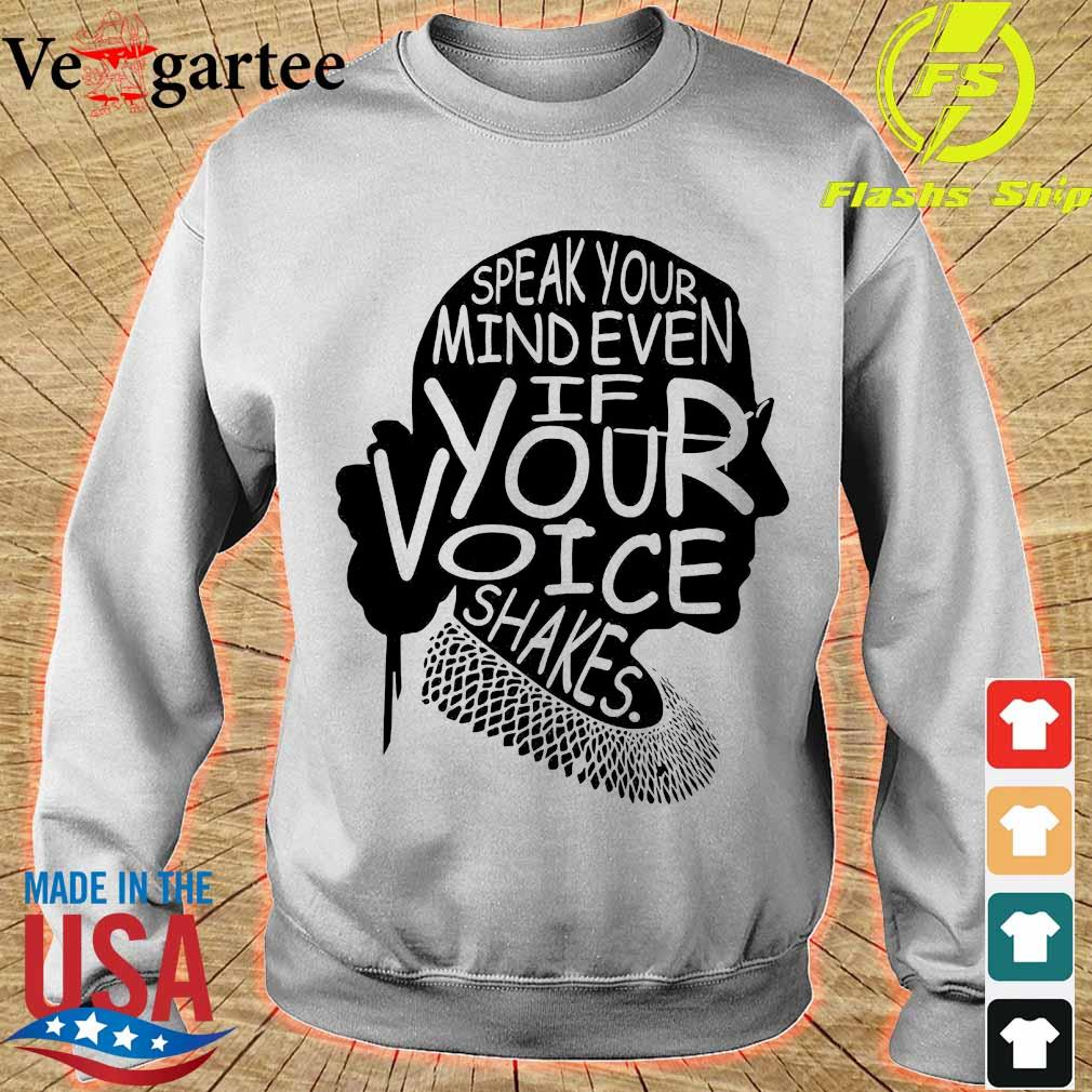 Woman speak Your mind even if your voice shakes s sweater
