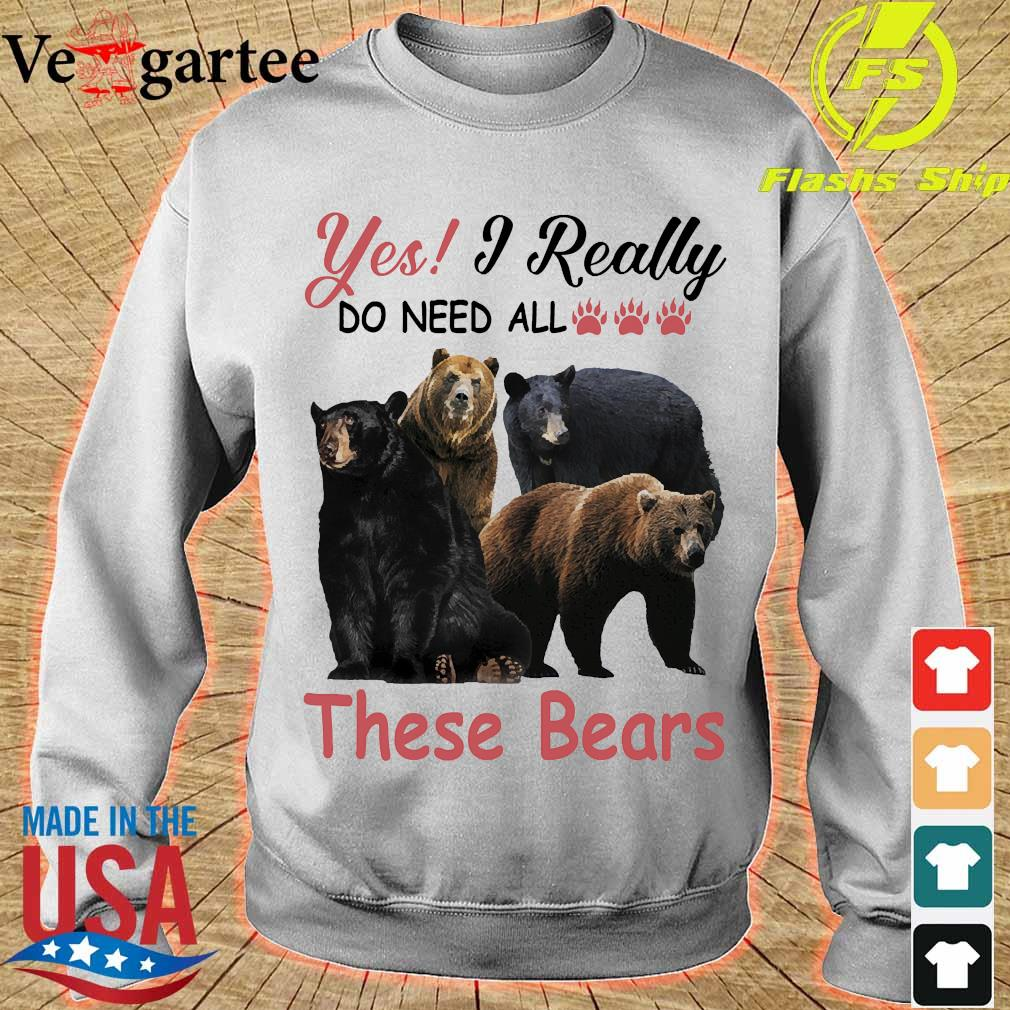Yes I really do need all these bears s sweater