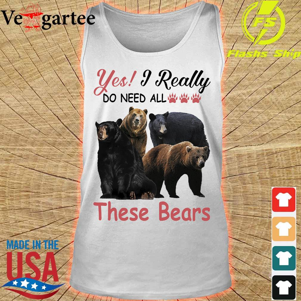 Yes I really do need all these bears s tank top