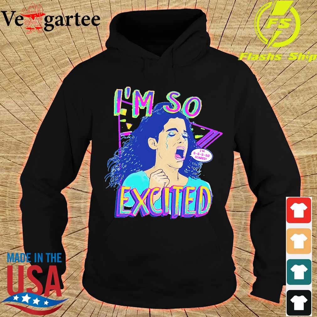 Zocoshi I'm so excited I'm so scared s hoodie
