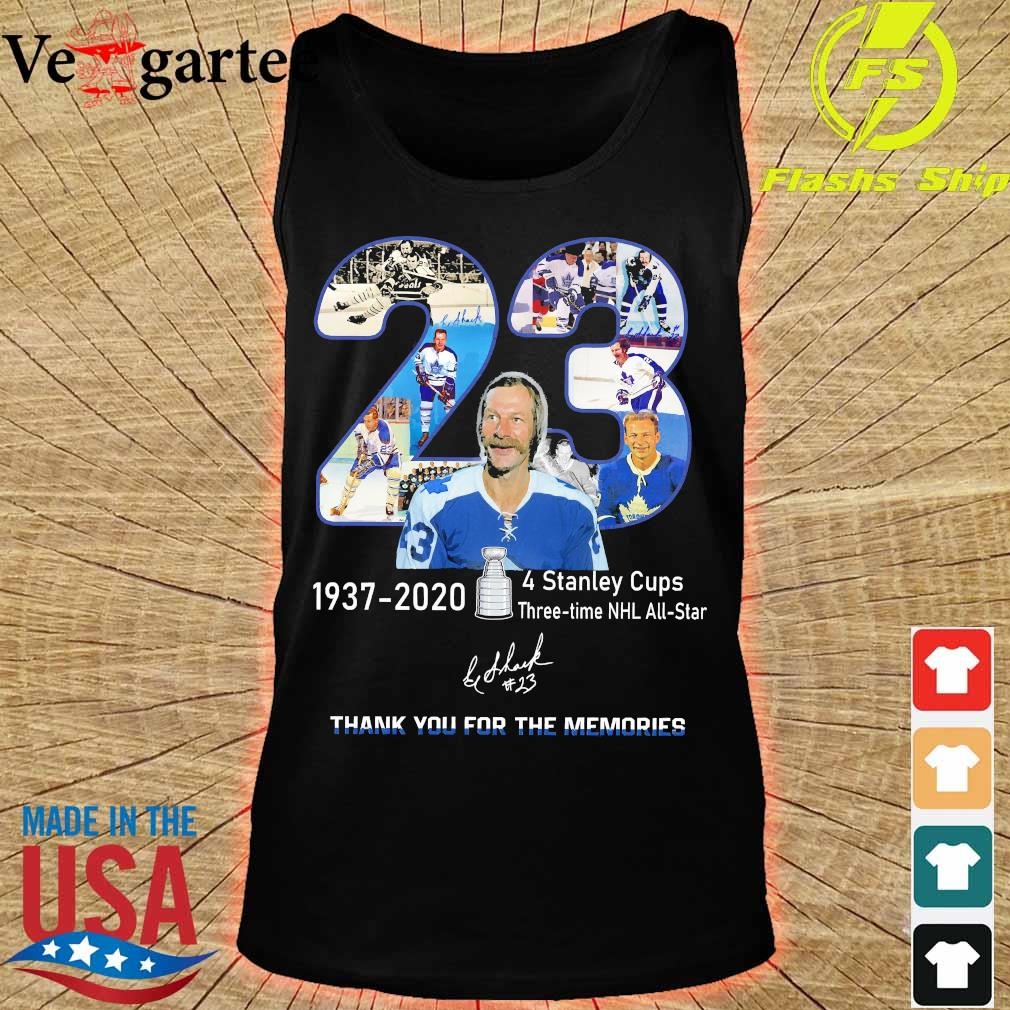 23 1937 2020 4 stanley cups three time NHL all star thank You for the memories signature s tank top