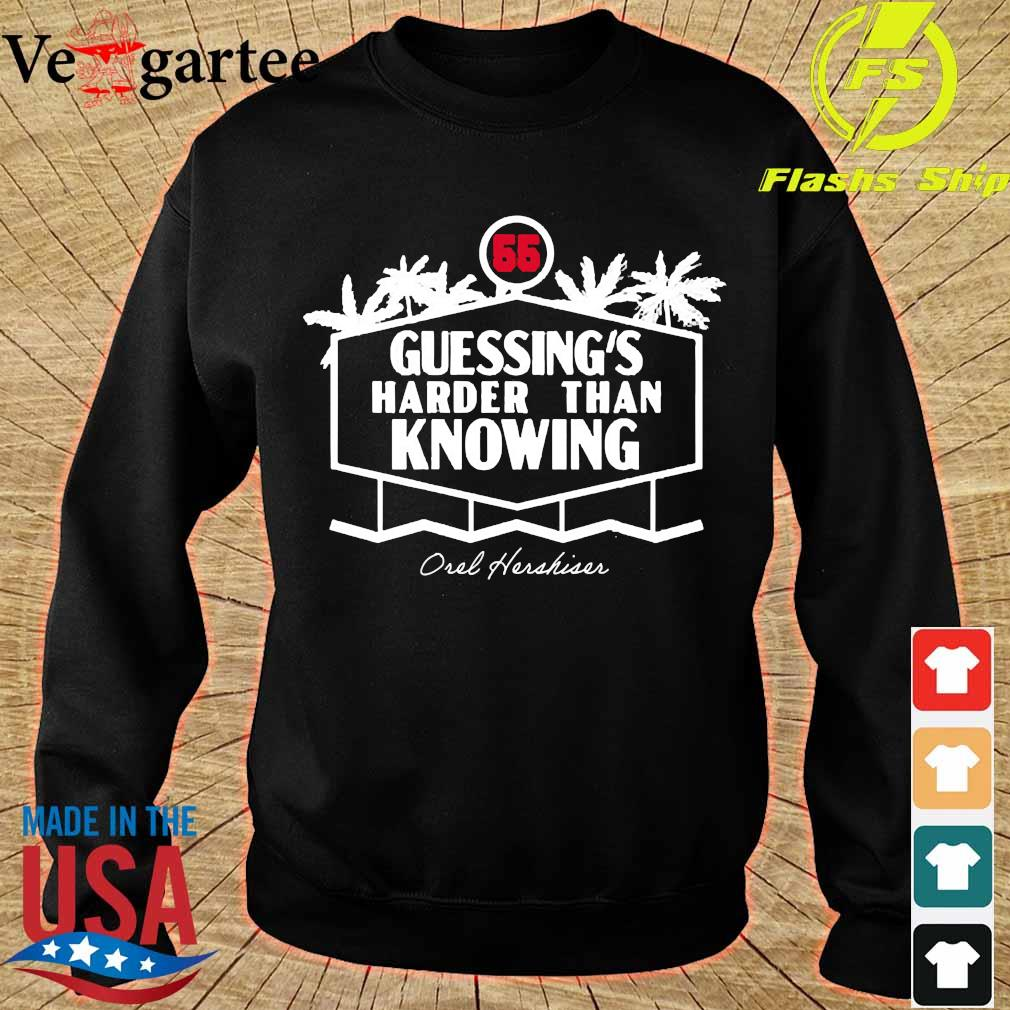 55 Guessing's harder than knowing Oul Hushiur s sweater