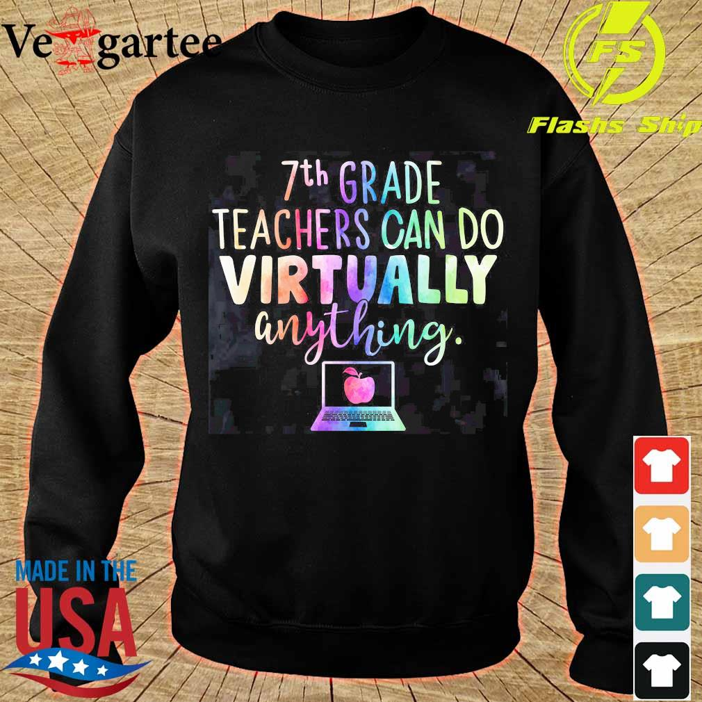 7th Grade teachers can do virtually anything s sweater
