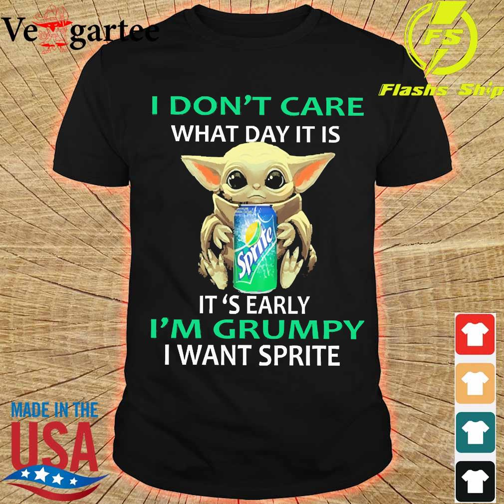 Baby Yoda I don't care what day it is It's early I'm grumpy I want Sprite shirt