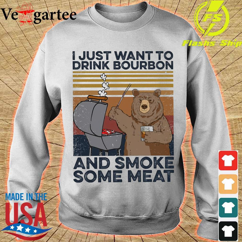 Bear I just want to drink bourbon and smoke some meat vintage s sweater