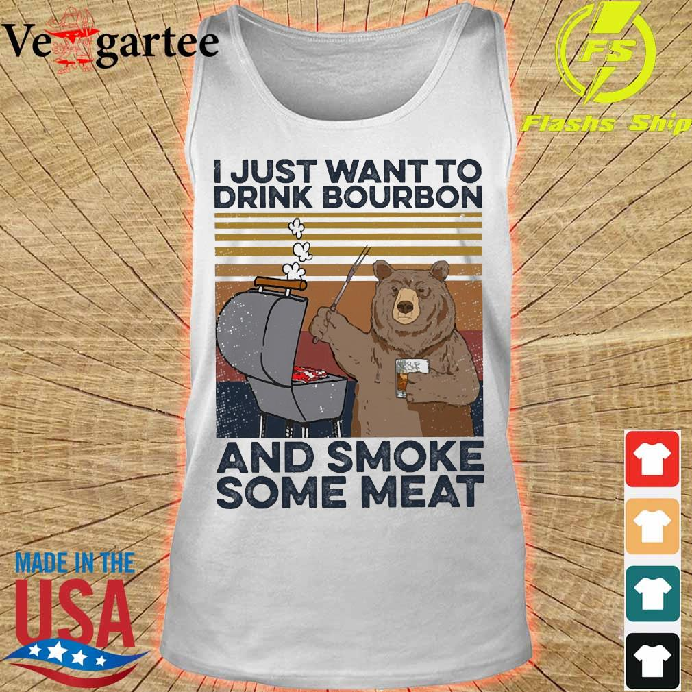 Bear I just want to drink bourbon and smoke some meat vintage s tank top