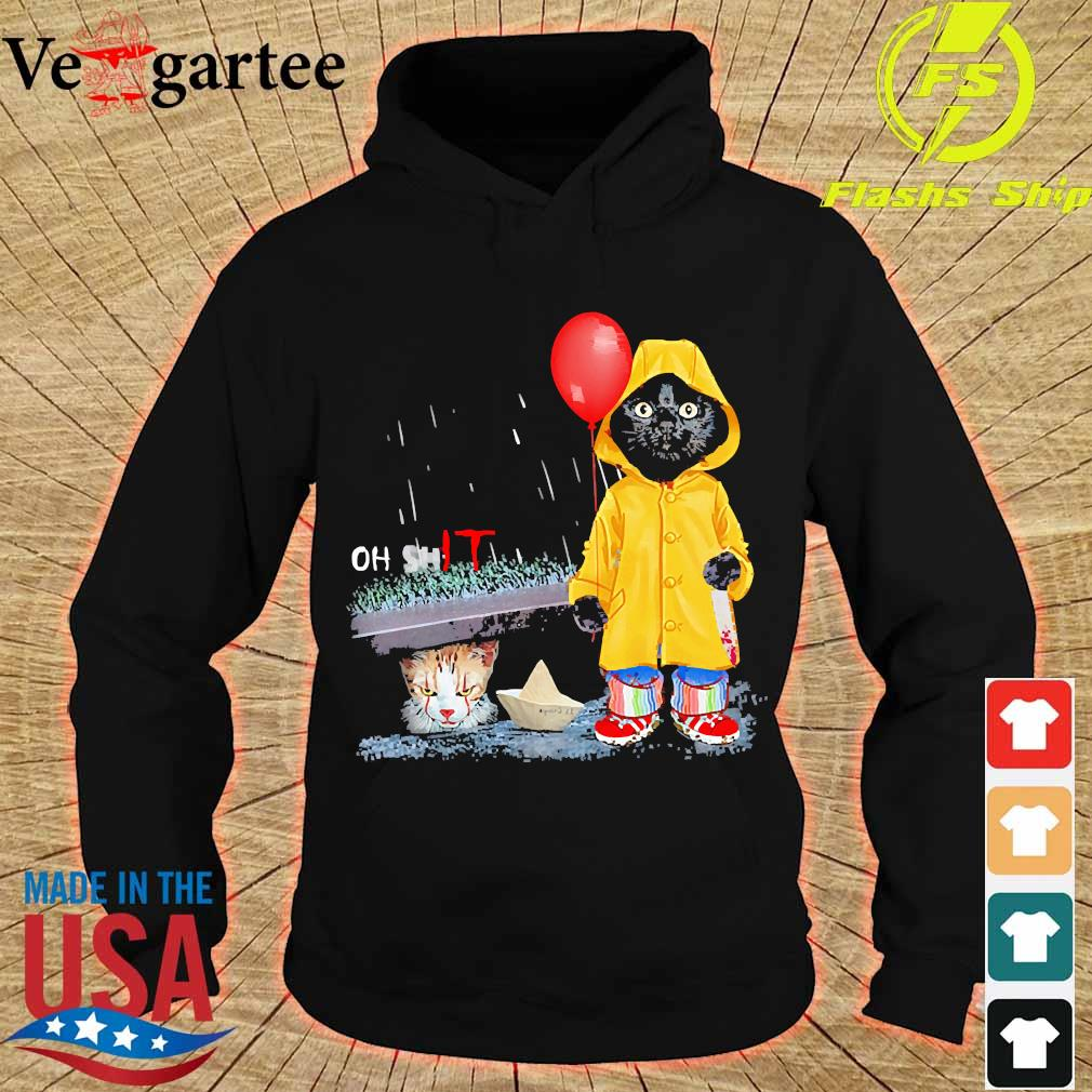 Black Cat oh shit Cat pennywise It s hoodie