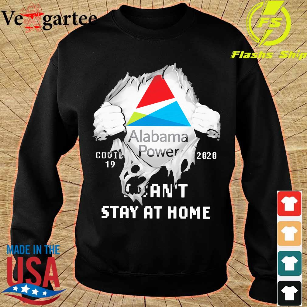 Blood inside me Alabama Power covid-19 2020 I can't stay at home s sweater
