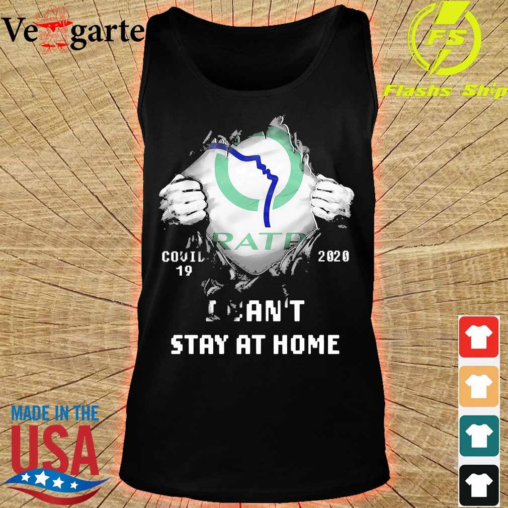 Blood inside me Ratp covid-19 2020 I can't stay at home s tank top
