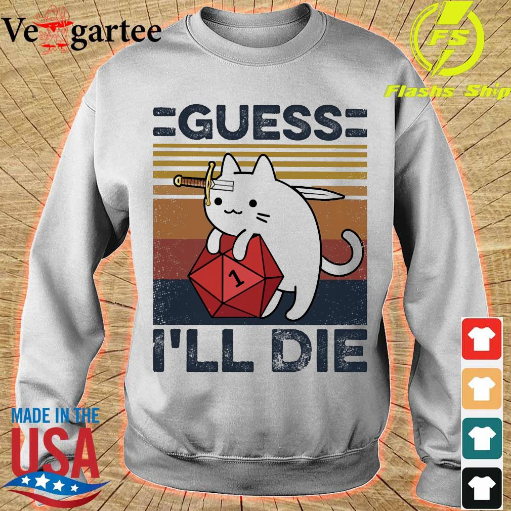 Cat Guess I'll die vintage s sweater