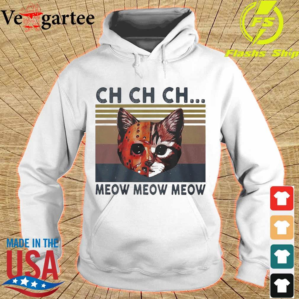 Cats Jason Voorhees CH CH CH meow meow meow vintage s hoodie