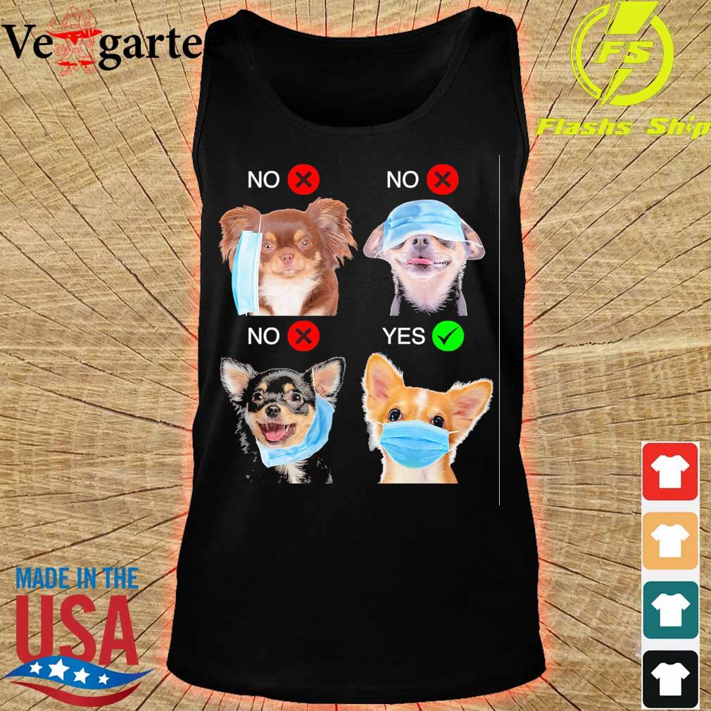 Chihuahua Right Way To Wear Mask s tank top