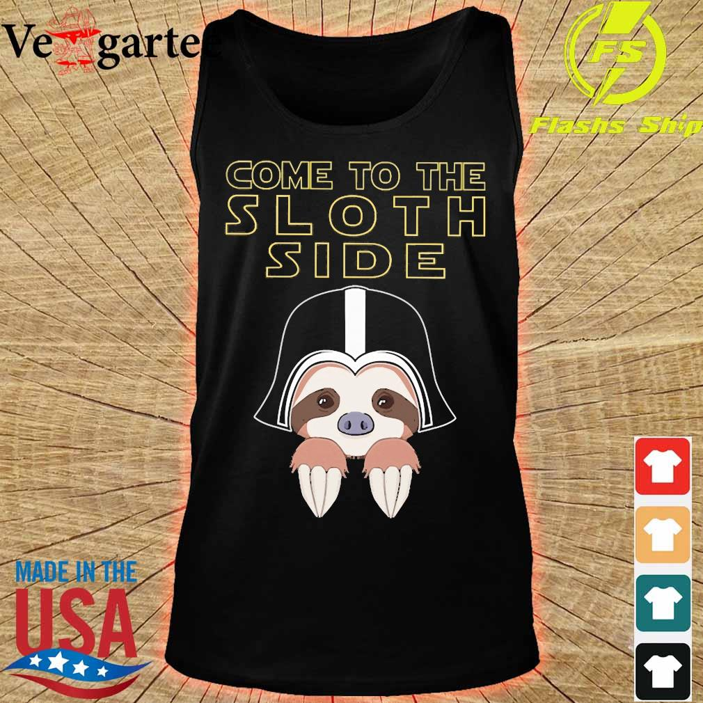 Come to the sloth side s tank top