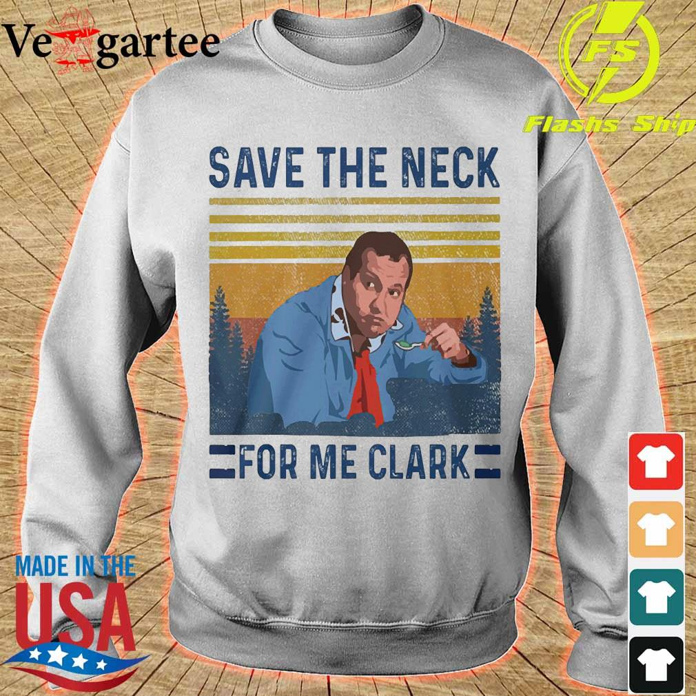 Cousin Eddie Save the neck for me clark vintage s sweater