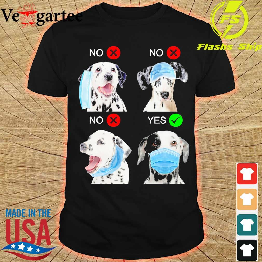Dalmatian Right Way To Wear Mask shirt