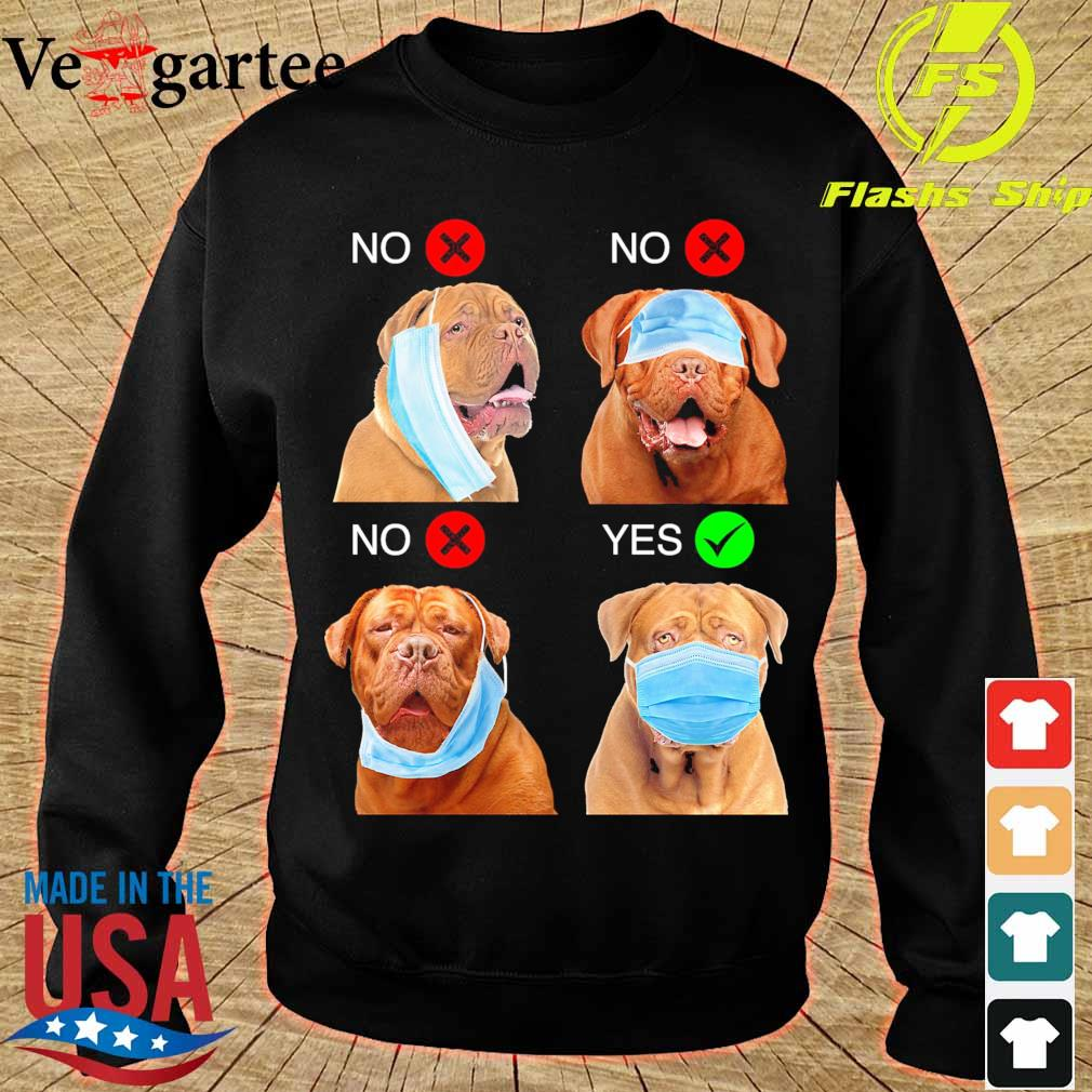 Dogue De Bordeaux Right Way To Wear Mask s sweater
