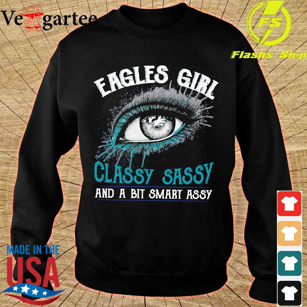 Eagles girl classy sassy and a bit smart assy s sweater