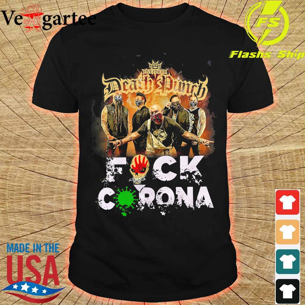 Five Finger Death Punch fuck coronavirus shirt