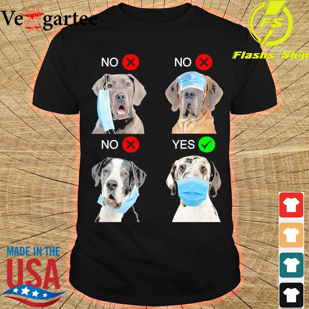 Great Dane Right Way To Wear Mask shirt