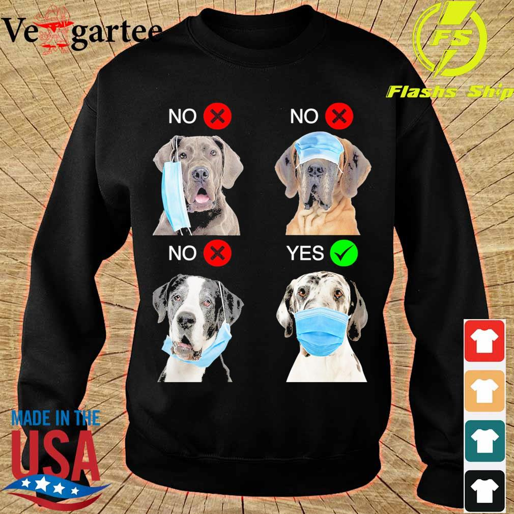 Great Dane Right Way To Wear Mask s sweater