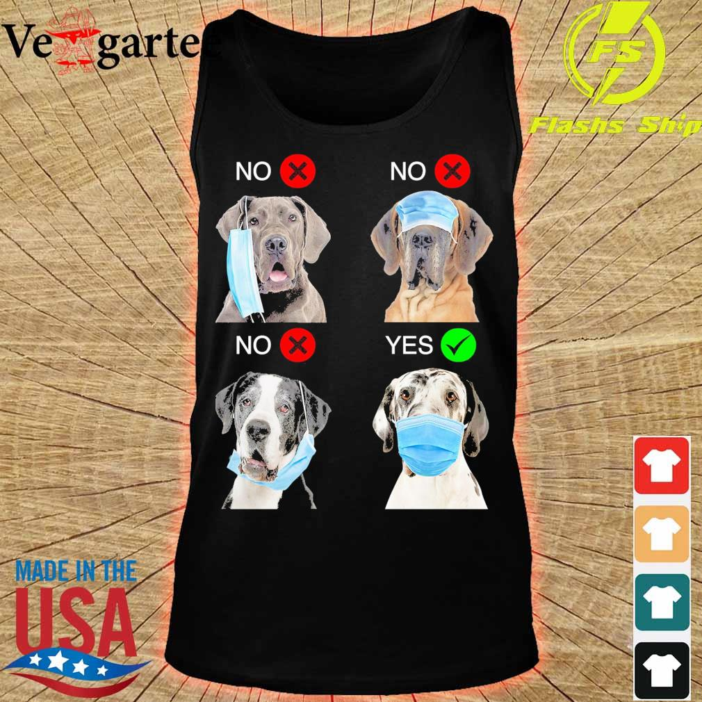 Great Dane Right Way To Wear Mask s tank top