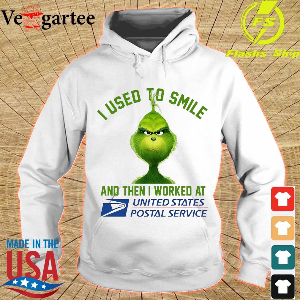 Grinch I used to smile and then I worked at United States Postal Service s hoodie