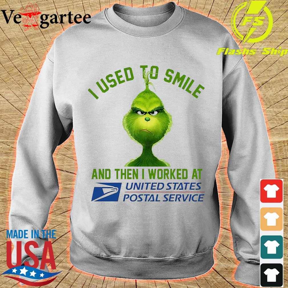 Grinch I used to smile and then I worked at United States Postal Service s sweater
