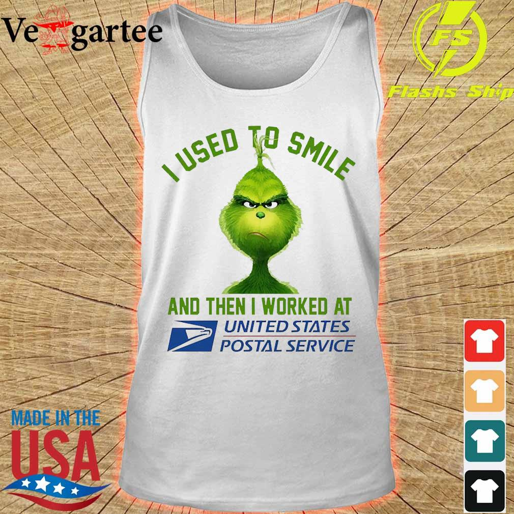 Grinch I used to smile and then I worked at United States Postal Service s tank top