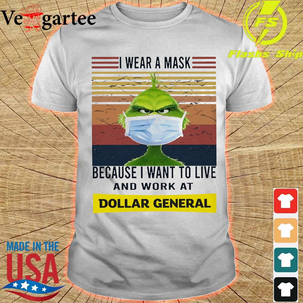Grinch I wear a mask because I want to live to work at Dollar General vintage shirt
