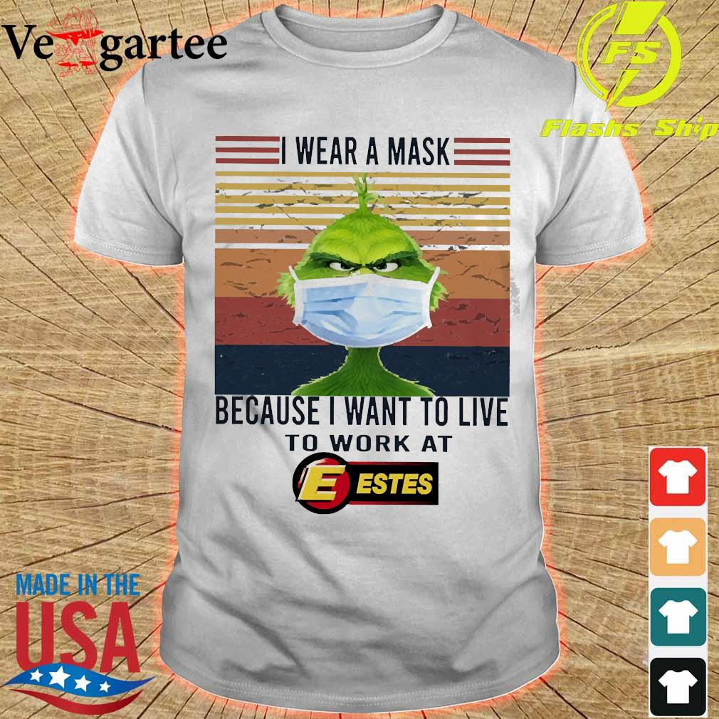 Grinch I wear a mask because I want to live to work at Estes vintage shirt