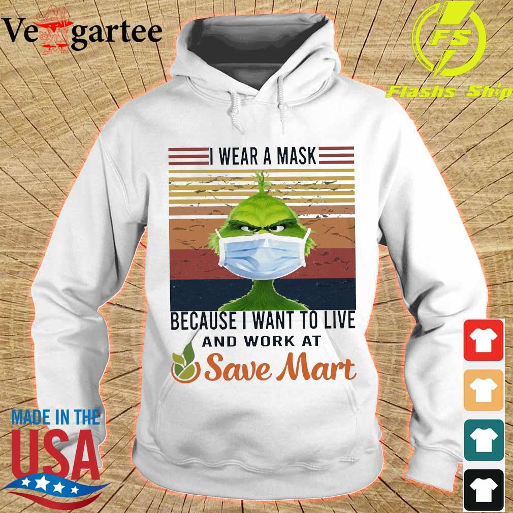 Grinch I wear a mask because I want to live to work at Save Mart vintage s hoodie