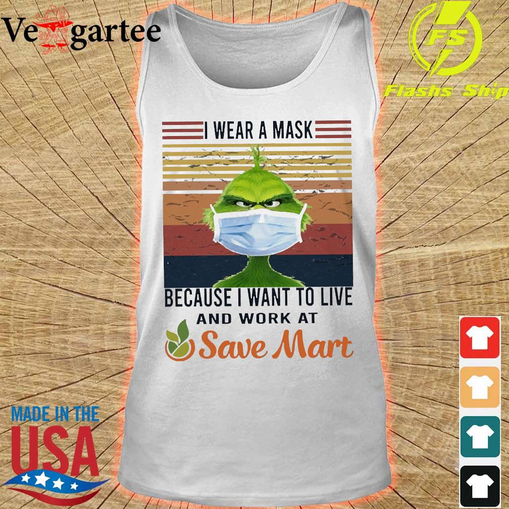 Grinch I wear a mask because I want to live to work at Save Mart vintage s tank top