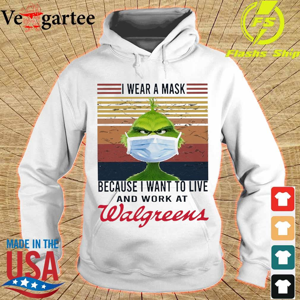 Grinch I wear a mask because I want to live to work at Walgreens vintage s hoodie