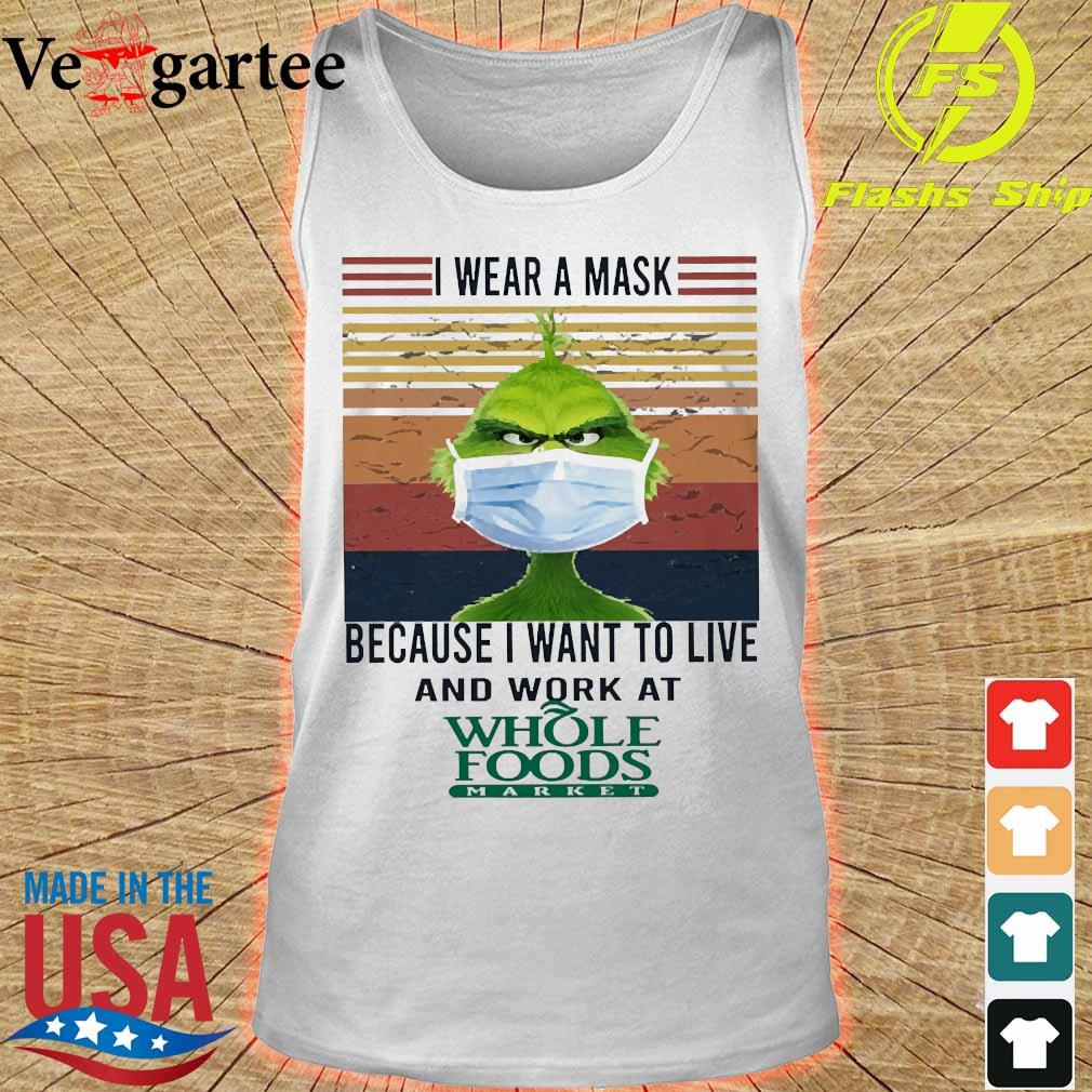Grinch I wear a mask because I want to live to work at Whole Foods Market vintage s tank top