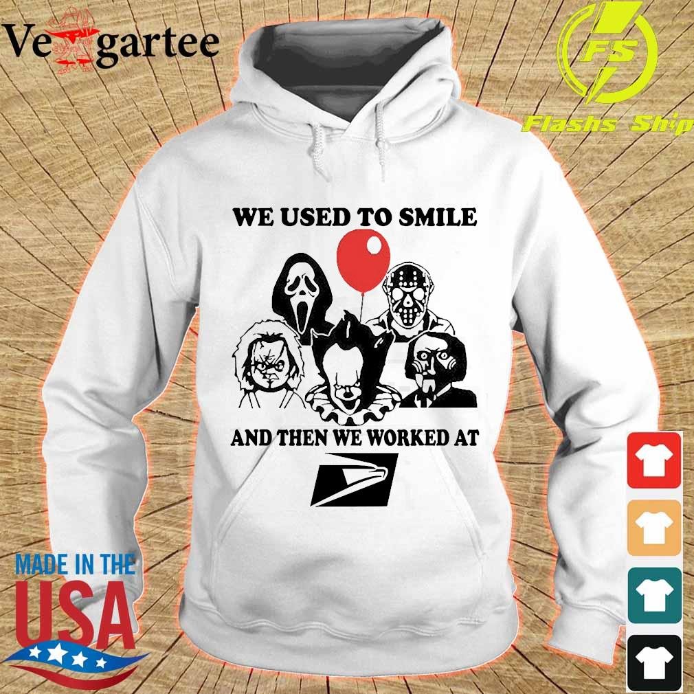 Horror character We used to smile and then We worked at United States Postal Service s hoodie