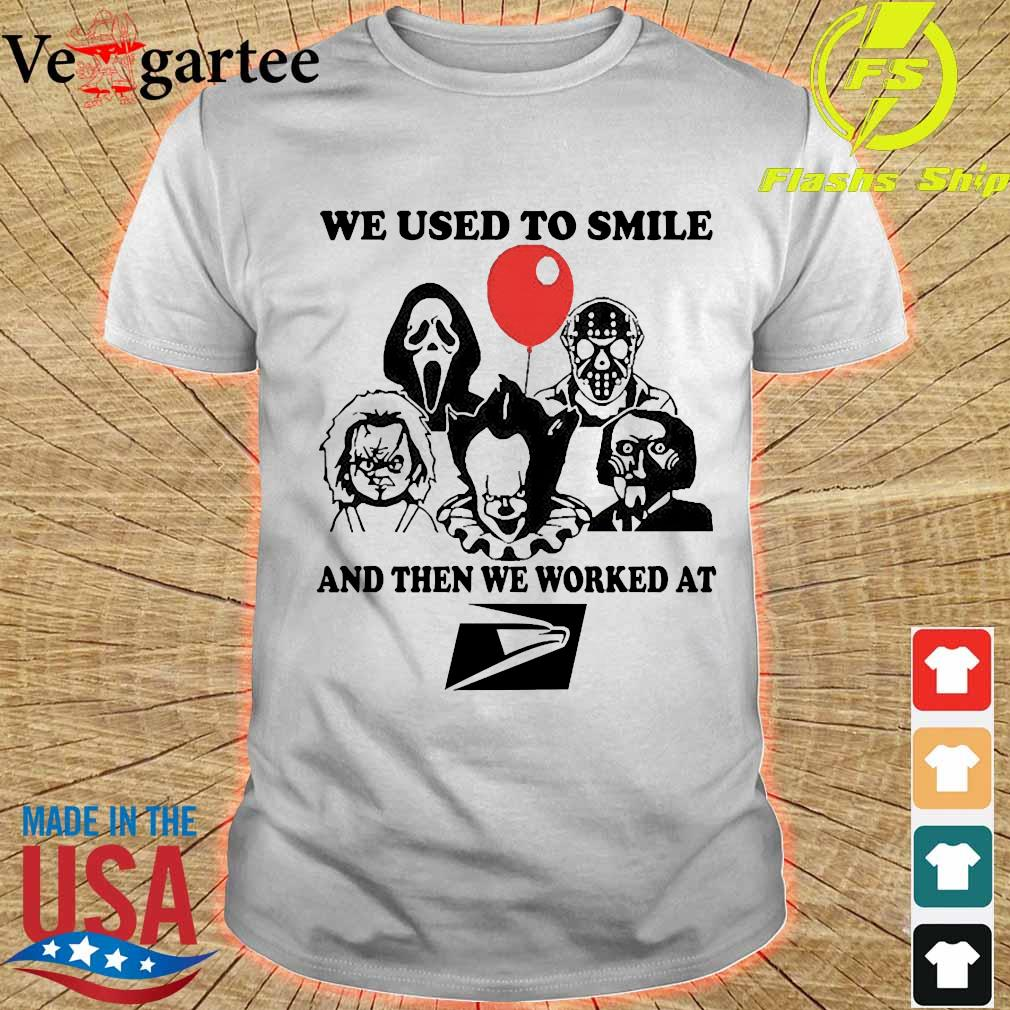 Horror character We used to smile and then We worked at United States Postal Service shirt