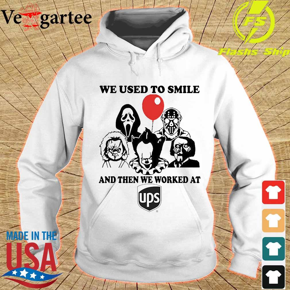 Horror character We used to smile and then We worked at UPS s hoodie