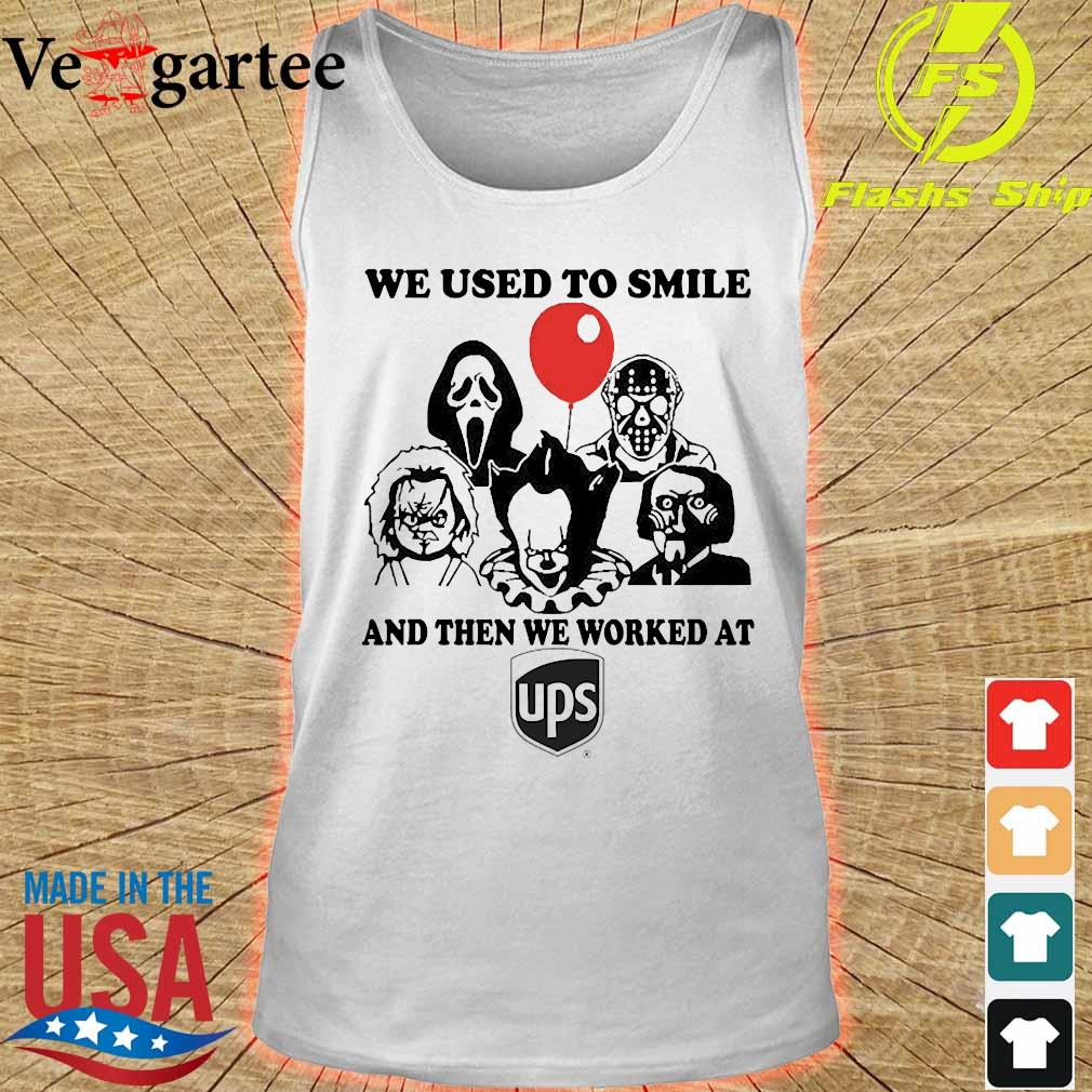 Horror character We used to smile and then We worked at UPS s tank top