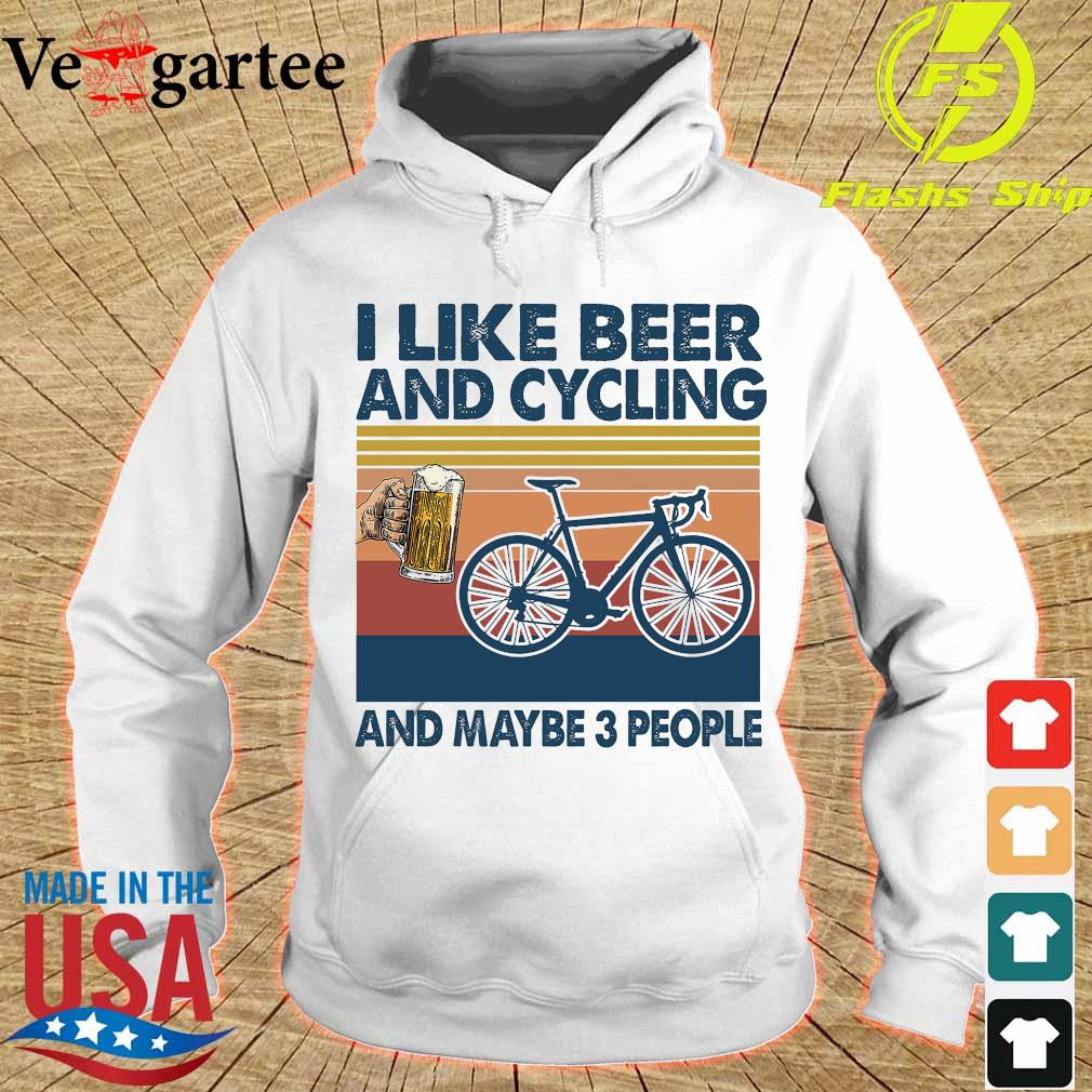 I like beer and cycling maybe 3 people vintage s hoodie