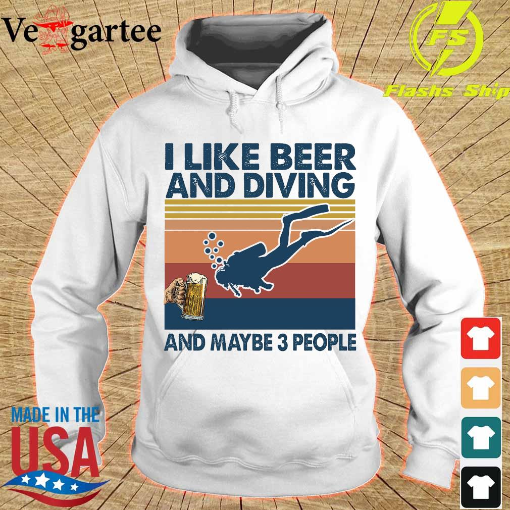 I like beer and diving maybe 3 people vintage retro s hoodie