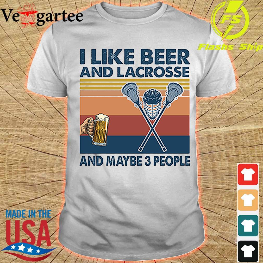 I like beer and Lacrosse and maybe 3 people vintage shirt