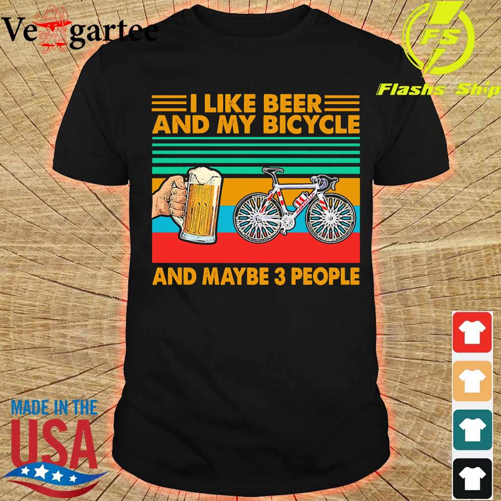 I like beer and my bicycle and maybe 3 people vintage shirt