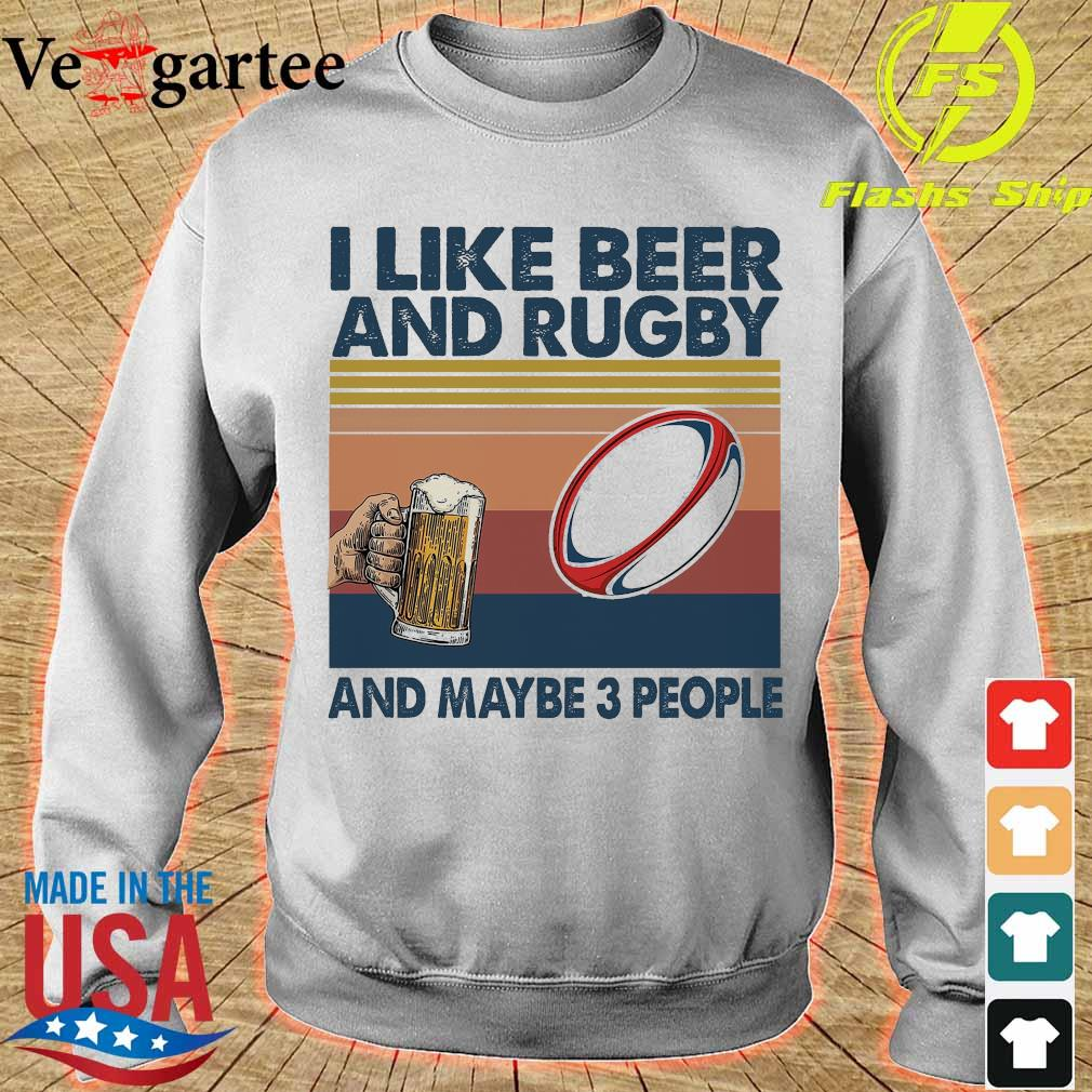 I like beer and rugby and maybe 3 people vintage s sweater