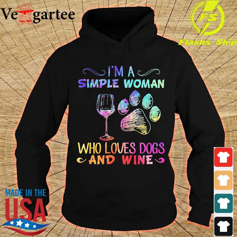 I'm a simple woman who loves dogs and wine s hoodie