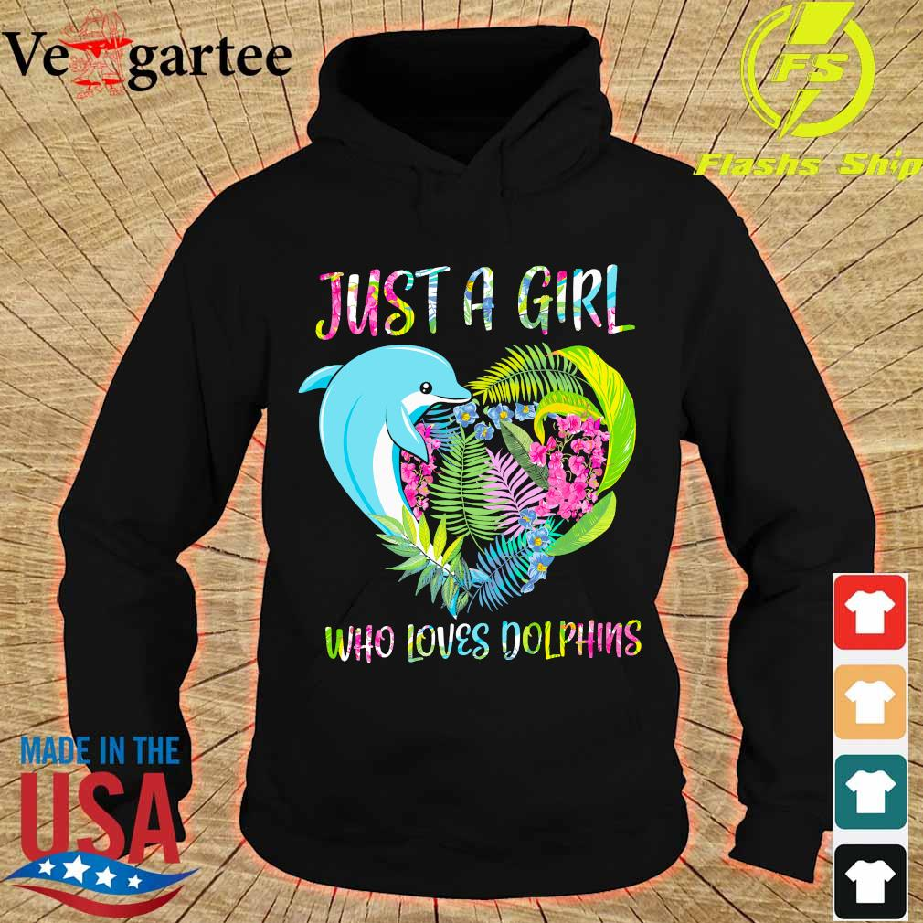 Just a girl who loves dolphins floral heart s hoodie
